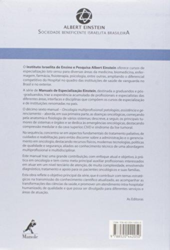 Oncologia Multiprofissional. Patologias, Assistência e Gerenciamento - Volume 16. Série Manuais de Especialização Einstein