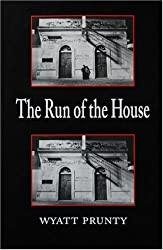 The Run of the House (Johns Hopkins: Poetry and Fiction)