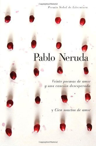 Veinte Poemas De Amor Y Una Cancion Desesperada [Pdf/ePub] eBook