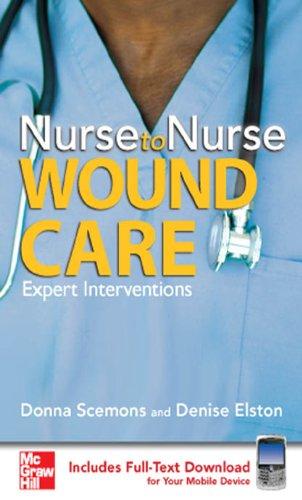 Nurse to Nurse Wound Care: Wound Care Pdf