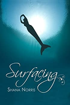 Surfacing (Swans Landing Book 1) by [Norris, Shana]