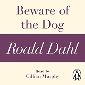 Beware of the Dog (A Roald Dahl Shory Story) Audiobook
