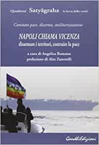 Napoli chiama Vicenza. Disarmare i territori. Costruire la