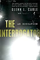 The Interrogator: An Education