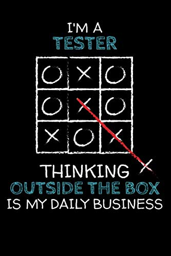I'm a TESTER: Thinking Outside The Box - Blank Dotted Job Customized Notebook. Funny Profession Accessories. Office Supplies, Work Colleague Leaving ... Retirement, Birthday & Christmas Gift. (Boxed Tester)