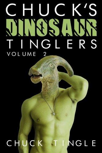 Chuck's Dinosaur Tinglers: Volume 2