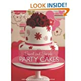 img - for Sweet And SimpleParty Cakes book / textbook / text book