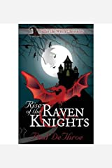 [ Rise of the Raven Knights Dethroe, Paul ( Author ) ] { Paperback } 2014 Paperback