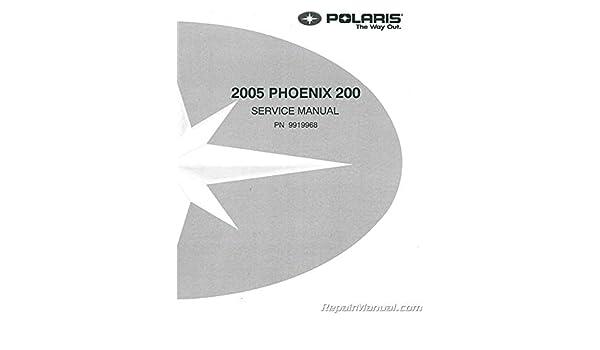 9919968 2005 polaris phoenix 200 atv service manual: manufacturer.