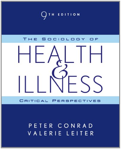 The Sociology of Health and Illness: Critical Perspectives (Sociology Health Illness)