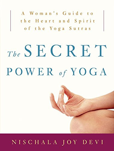 Yoga: A Woman's Guide to the Heart and Spirit of the Yoga Sutras (Power Guide)