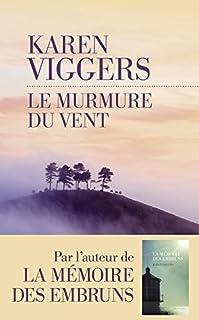Le murmure du vent, Viggers, Karen