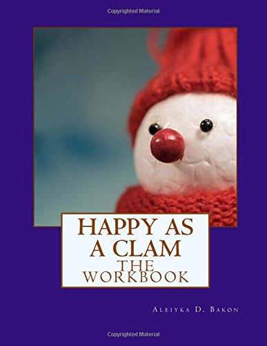 Read Online Happy as a Clam: The Workbook pdf epub
