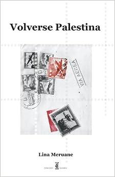 Volverse Palestina (Spanish Edition) (Spanish) Paperback – November