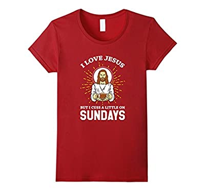 I Love Jesus But Cuss Sundays Fantasy Football Funny T-Shirt