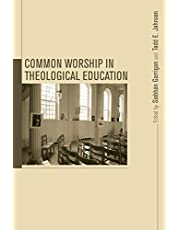 Common Worship in Theological Education: