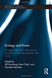 Ecology and Power (Routledge Studies in Ecological Economics)