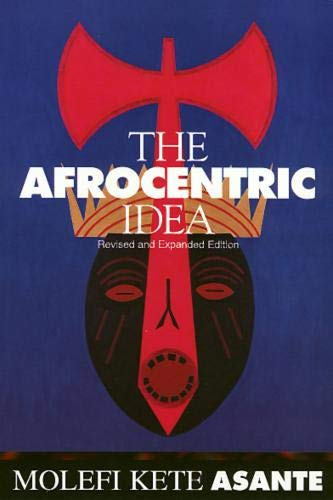 The Afrocentric Idea, Revised and Expanded Edition