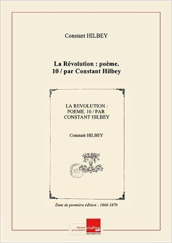 Amazonfr La Révolution Poème 10 Par Constant Hilbey