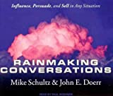 img - for Rainmaking Conversations: Influence, Persuade, and Sell in Any Situation Rainmaking Conversations book / textbook / text book