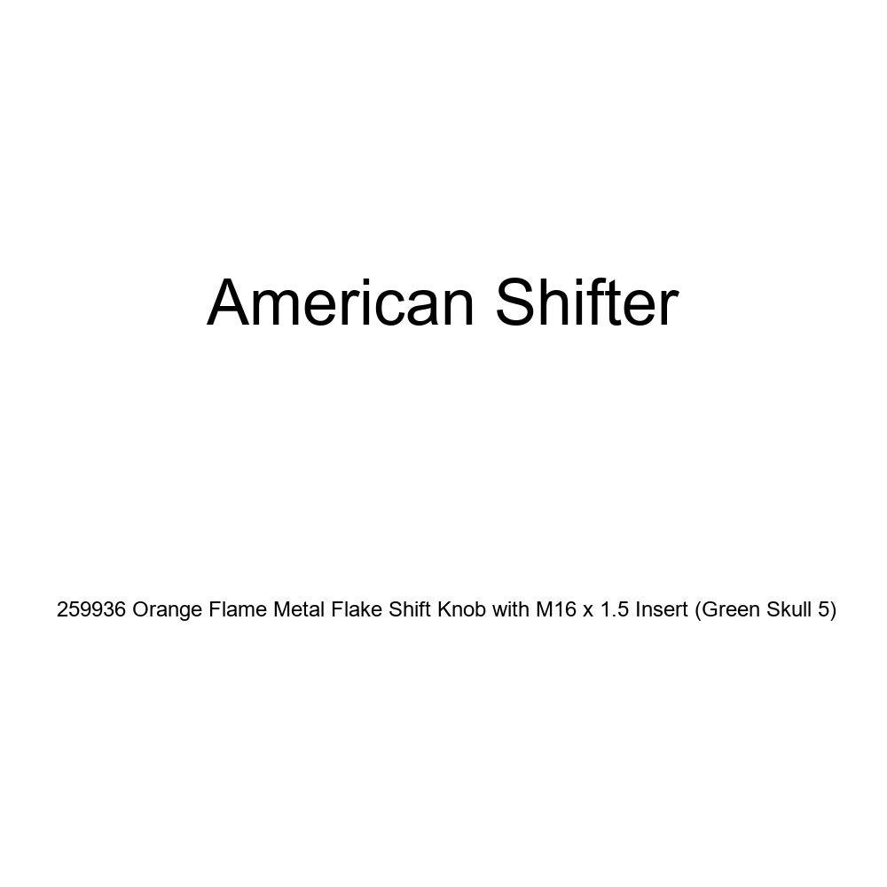 Green Skull 5 American Shifter 259936 Orange Flame Metal Flake Shift Knob with M16 x 1.5 Insert
