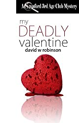 My Deadly Valentine (#6 - Sanford Third Age Club Mystery)