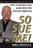 So Sue Me!, Arnold S. Goldstein, 1880539829