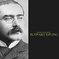Short Stories by Rudyard Kipling