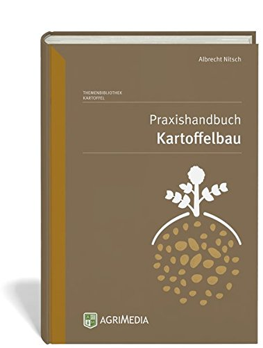 Praxishandbuch Kartoffelbau
