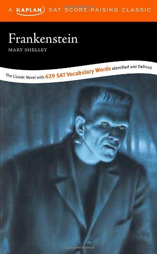Frankenstein: A Kaplan SAT Score-Raising Classic