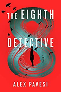 Book Cover: The Eighth Detective: A Novel
