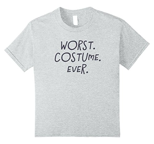Kids Worst Costume Ever - Halloween 2017 T-Shirt 10 Heather Grey (The Worst Halloween Costumes 2017)