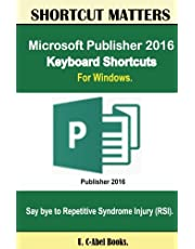 Microsoft Publisher 2016 Keyboard Shortcuts For Windows