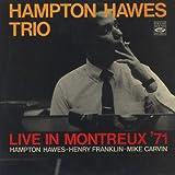 Hampton Hawes Trio - Live in Montreux '71