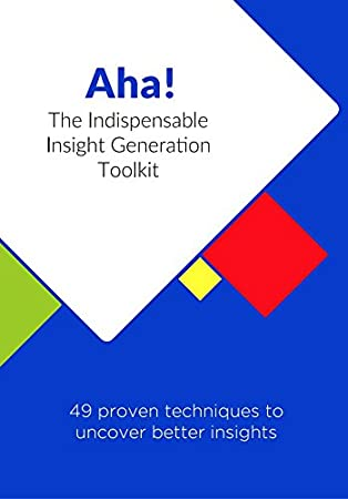bd0ea4f0ea First The Trousers Then The Shoes Inc. Aha! Cards: The Indispensable  Insight Generation Toolkit