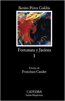 Fortunata y Jacinta, I: Dos historias de casadas
