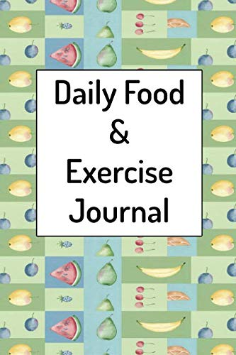 Daily Food and Exercise Journal: A 60 Day Workout and Diet Planner for Weight Loss (Best Weekly Workout Routine For Men)