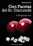 Cien Facetas del Sr. Diamonds - vol. 4: Resplandeciente
