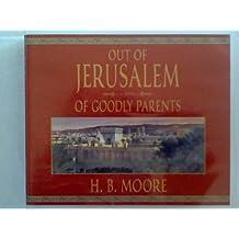 Out of Jerusalem - Of Goodly Parents - 6 Cd Set