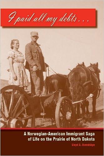 I Paid All My Debts: A Norwegian-American Immigrant Saga Of Life On The Prairie Of North Dakota Download.zip