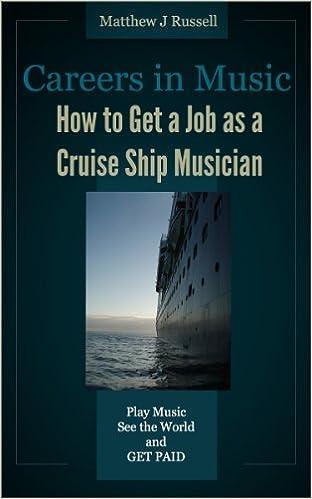 Descargar libros electrónicos gratis para android Careers in Music: How to Get a Job as a Cruise Ship Musician PDF MOBI