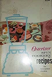 Osterizer Spin Cookery Recipes, for…