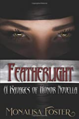 Featherlight: A Ravages of Honor Novella Paperback