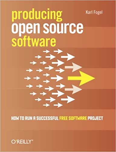 Producing Open Source Software: How To Run A Successful Free Software Project Descargar PDF Gratis