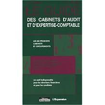 GUIDE DES CABINETS D'AUDIT ET D'EXPERTISE-COMPTABLE 4ED.