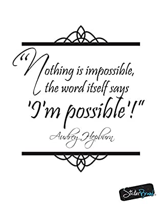 Stickerbrand Vinyl Wall Decal Sticker Audrey Hepburn Quote Nothing is impossible, the word itself says 'I'm Possible'! OS_DC521s Black