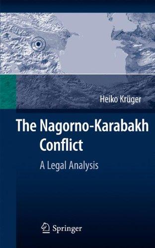 The Nagorno-Karabakh Conflict: A Legal Analysis