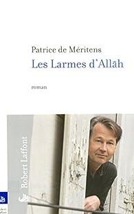 Les larmes d'Allah par Patrice de Méritens