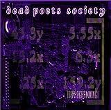 Deprogramming by Dead Poets Society (2002-05-03)