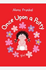 By Alona Frankel Once Upon a Potty -- Girl (Brdbk) Hardcover